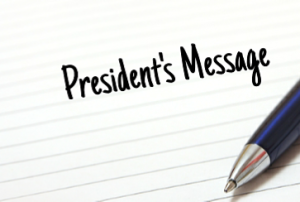 Presidents Message: Winter 2016