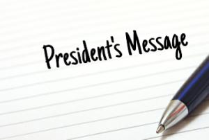 Presidents Message: Winter 2016